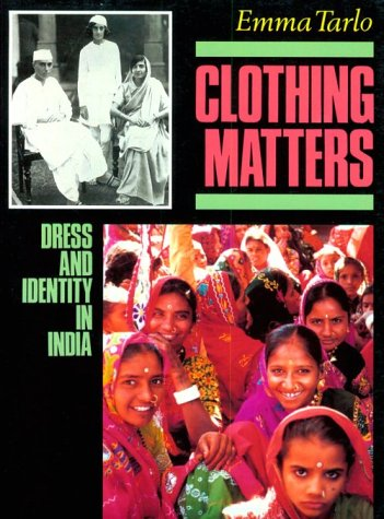 Clothing Matters Dress and Identity in India N/A 9780226789767 Front Cover