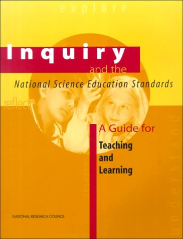 Inquiry and the National Science Education Standards A Guide for Teaching and Learning  2000 edition cover