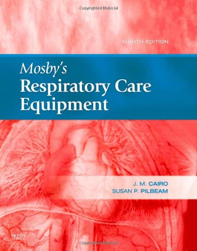Mosby's Respiratory Care Equipment  8th 2010 edition cover