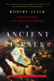 Ancient Israel The Former Prophets - Joshua, Judges, Samuel, and Kings - A Translation with Commentary  2014 edition cover