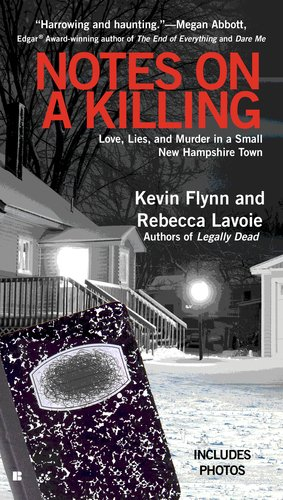 Notes on a Killing Love, Lies, and Murder in a Small New Hampshire Town N/A edition cover