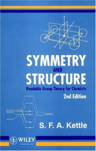 Symmetry and Structure Readable Group Theory for Chemists 2nd 1995 (Revised) 9780471954767 Front Cover