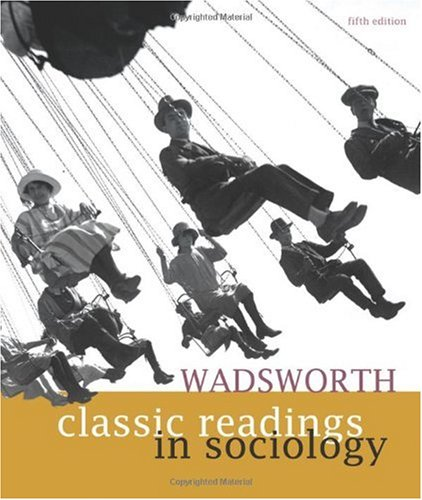 Wadsworth Classic Readings in Sociology  5th 2011 edition cover