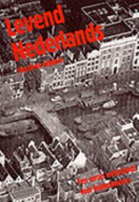 Levend Nederlands Een Cursus Nederlands Voor Buitenlanders  1984 (Revised) 9780521275767 Front Cover