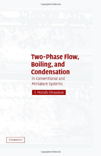 Two-Phase Flow, Boiling, and Condensation In Conventional and Miniature Systems  2007 9780521882767 Front Cover