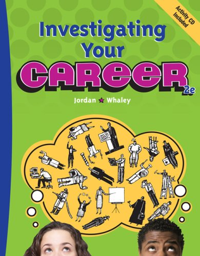 Investigating Your Career  2nd 2008 (Revised) 9780538444767 Front Cover