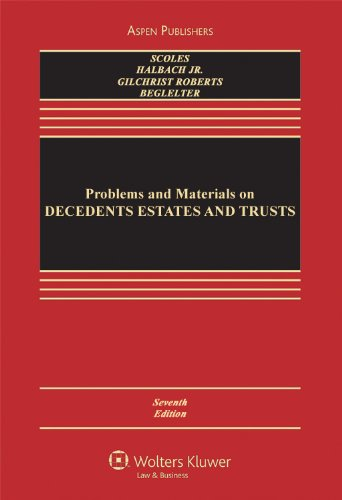 Problems and Materials on Decedents' Estates and Trusts  7th 2006 (Revised) 9780735540767 Front Cover