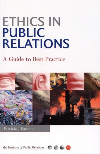 Ethics Public Relations   2004 (Guide (Instructor's)) 9780749442767 Front Cover