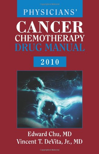 Physicians' Cancer Chemotherapy Drug Manual 2010  10th 2010 (Revised) 9780763781767 Front Cover