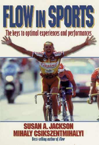 Flow in Sports The Keys to Optimal Experiences and Performances  1999 9780880118767 Front Cover