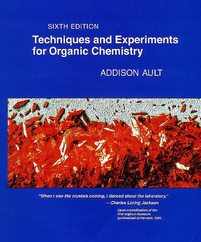 Techniques and Experiments for Organic Chemistry  6th 1998 edition cover