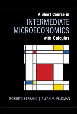Short Course in Intermediate Microeconomics with Calculus   2012 edition cover