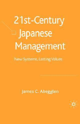 21st Century Japanese Management New Systems, Lasting Values  2006 edition cover
