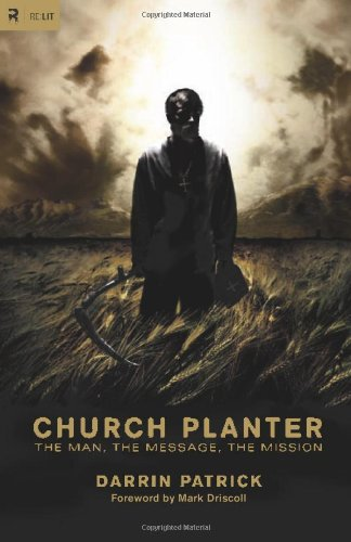 Church Planter The Man, the Message, the Mission  2010 edition cover