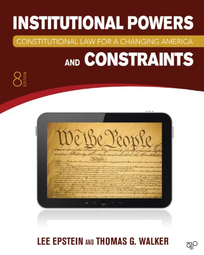 Constitutional Law for a Changing America Institutional Powers and Constraints 8th 2014 edition cover