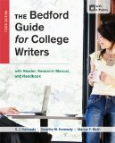 The Bedford Guide for College Writers With Reader, Research Manual, and Handbook:   2013 9781457630767 Front Cover