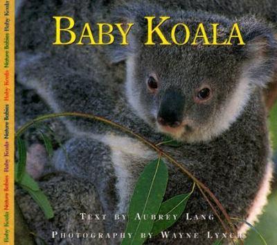 Baby Koala   2003 9781550418767 Front Cover