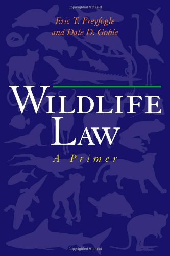Wildlife Law A Primer 4th 2008 edition cover