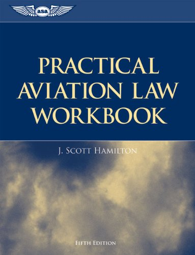 Practical Aviation Law Workbook  5th 2010 9781560277767 Front Cover