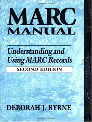 MARC Manual Understanding and Using MARC Records 2nd 1998 edition cover