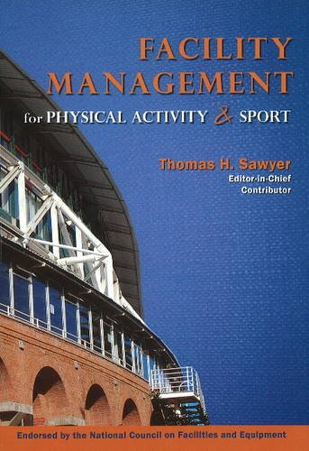 Facility Management for Physical Activity and Sport   2015 edition cover