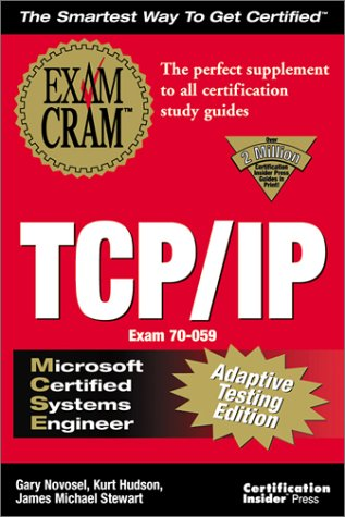 MCSE TCP/IP Exam Cram Adaptive 1st 1999 9781576104767 Front Cover
