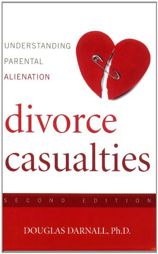 Divorce Casualties, Second Edition Keeping Your Children Close While You're Breaking Apart 2nd 2008 (Revised) 9781589793767 Front Cover