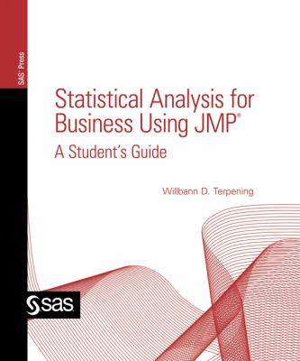 Statistical Analysis for Business Using JMP A Student's Guide  2011 edition cover