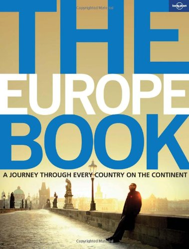 Europe Book A Journey Through Every Country on the Continent  2010 edition cover