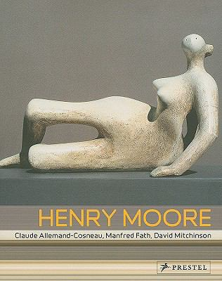 Henry Moore From the Inside Out  2009 9783791341767 Front Cover