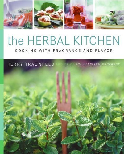 Herbal Kitchen Cooking with Fragrance and Flavor  2005 edition cover