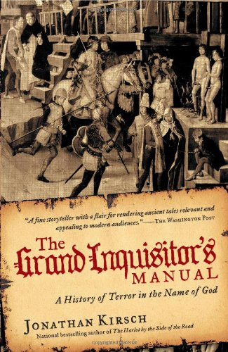 Grand Inquisitor's Manual A History of Terror in the Name of God N/A edition cover
