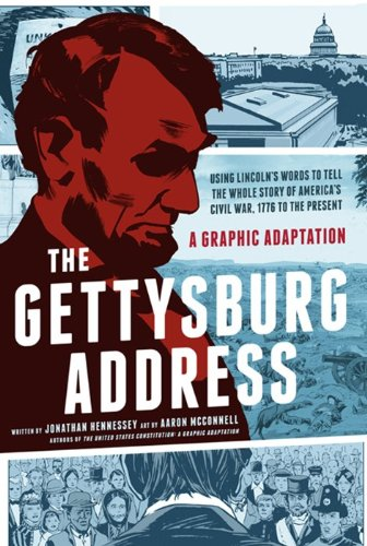 Gettysburg Address A Graphic Adaptation N/A edition cover