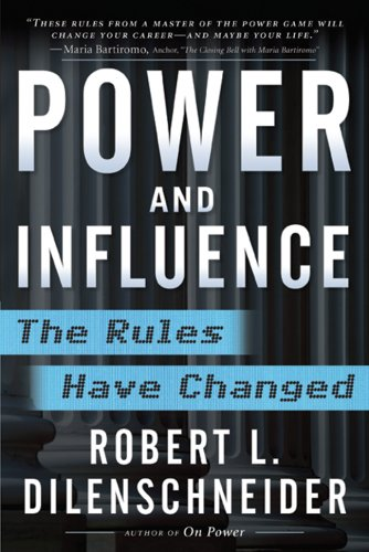 Power and Influence The Rules Have Changed  2007 9780071489768 Front Cover