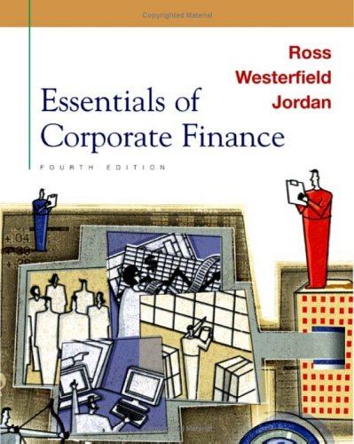 Essentials of Corporate Finance 4th 2004 9780072510768 Front Cover