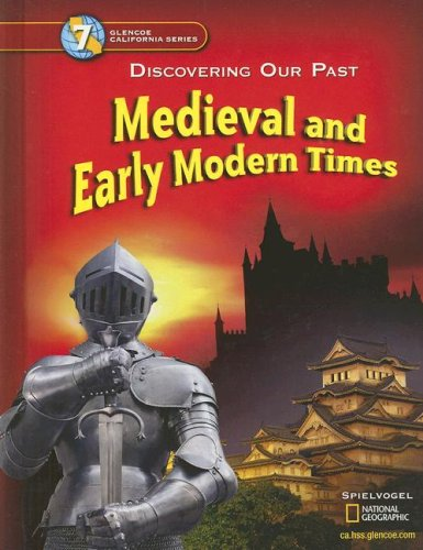 Medieval and Early Modern Times : Discovering Our Past  2005 9780078688768 Front Cover