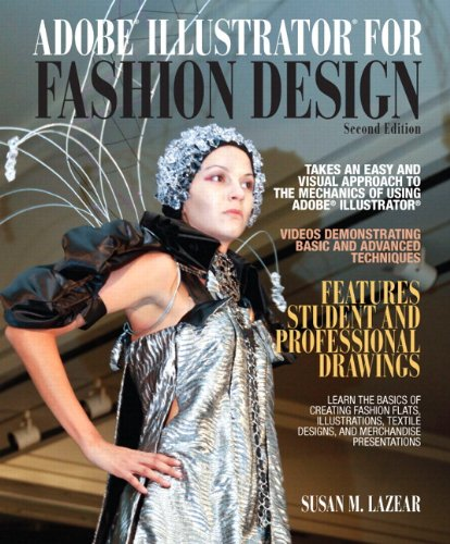 Adobe Illustrator for Fashion Design  2nd 2012 9780132885768 Front Cover