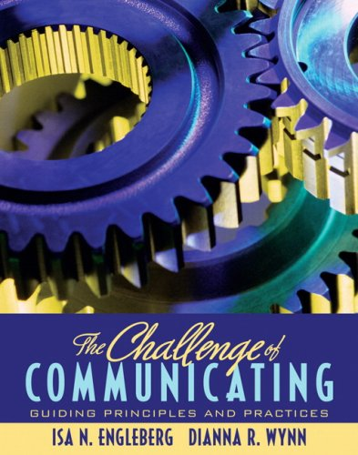 Challenge of Communicating Guiding Principles and Practices  2008 9780205554768 Front Cover