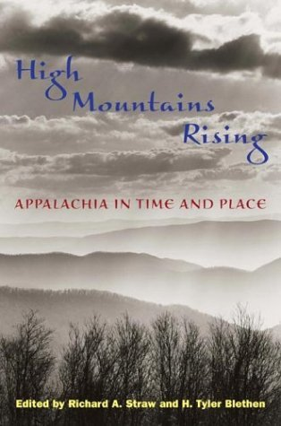 High Mountains Rising Appalachia in Time and Place  2004 edition cover