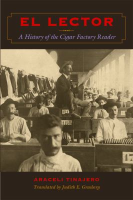 Lector A History of the Cigar Factory Reader  2009 edition cover