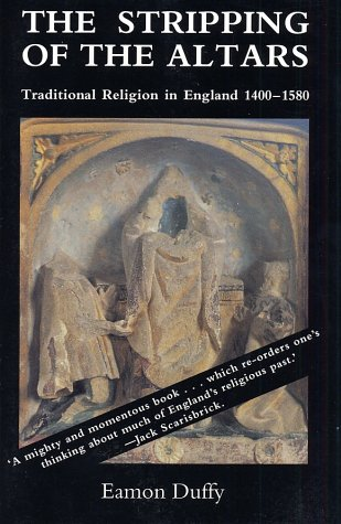 Stripping of the Altars Traditional Religion in England, 1400-1580 N/A edition cover