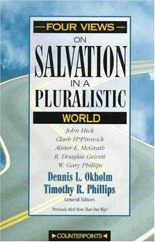 Four Views on Salvation in a Pluralistic World   1996 9780310212768 Front Cover