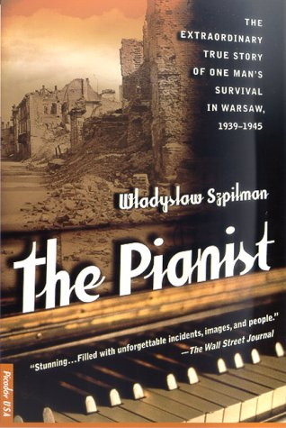 Pianist The Extraordinary True Story of One Man's Survival in Warsaw, 1939-1945 N/A edition cover