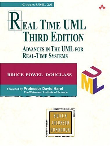 Real Time UML Advances in the UML for Real-Time Systems 3rd 2004 (Revised) 9780321160768 Front Cover