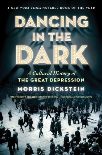 Dancing in the Dark A Cultural History of the Great Depression  2010 edition cover
