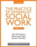 Practice of Generalist Social Work, Third Edition: Chapters 1-5  3rd 2014 (Revised) edition cover