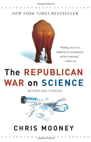 Republican War on Science   2006 9780465046768 Front Cover