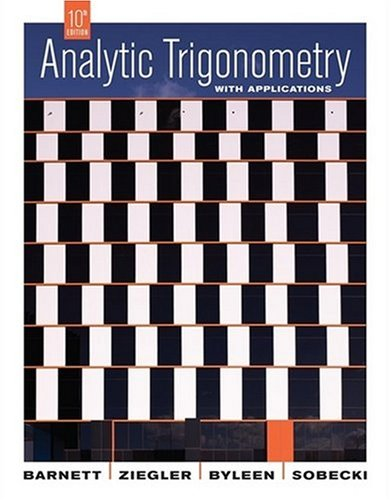 Analytic Trigonometry with Applications  10th 2009 edition cover