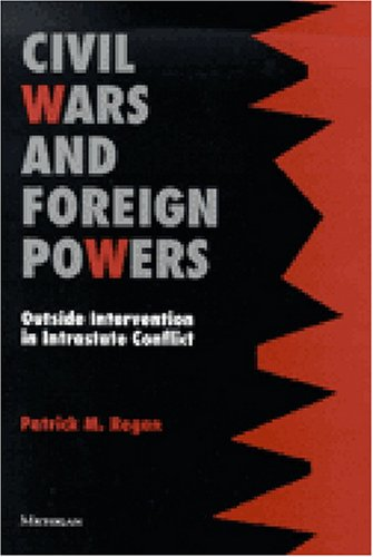 Civil Wars and Foreign Powers Outside Intervention in Intrastate Conflict  2000 edition cover