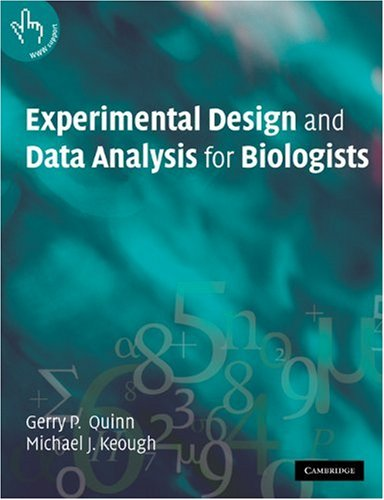 Experimental Design and Data Analysis for Biologists   2002 edition cover